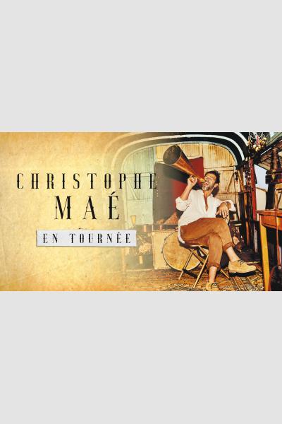 CHRISTOPHE MAE - DATE DE REPORT